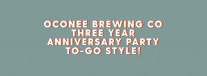 Oconee Brewing Company Third Anniversary